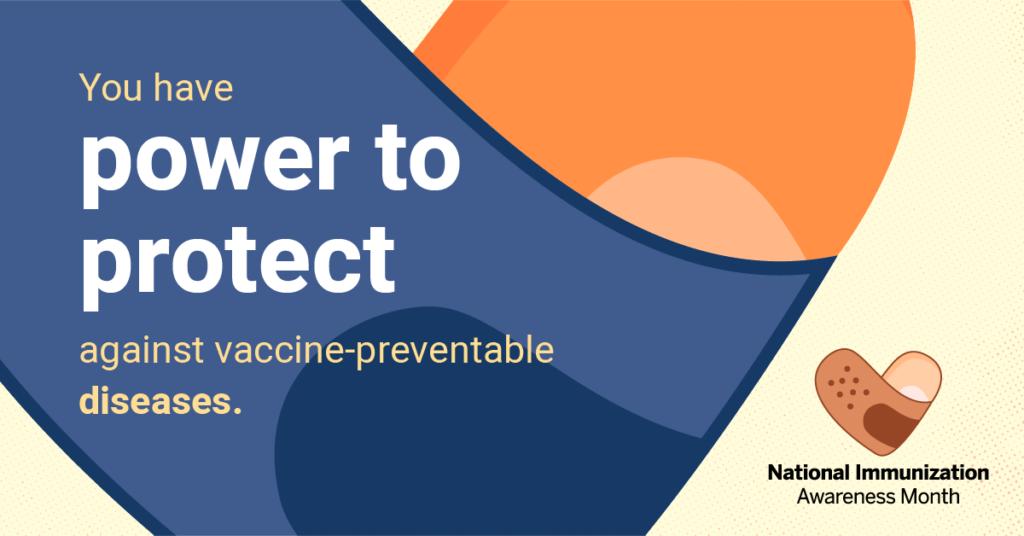 August Vaccine Awareness Month